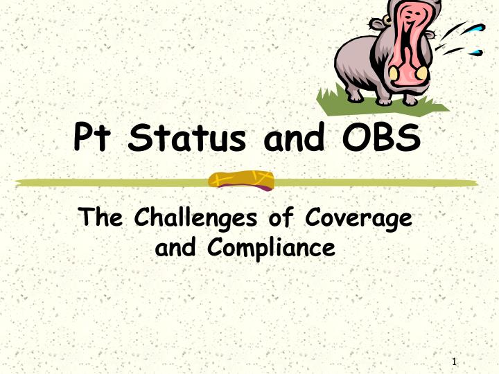 pt status and obs n.