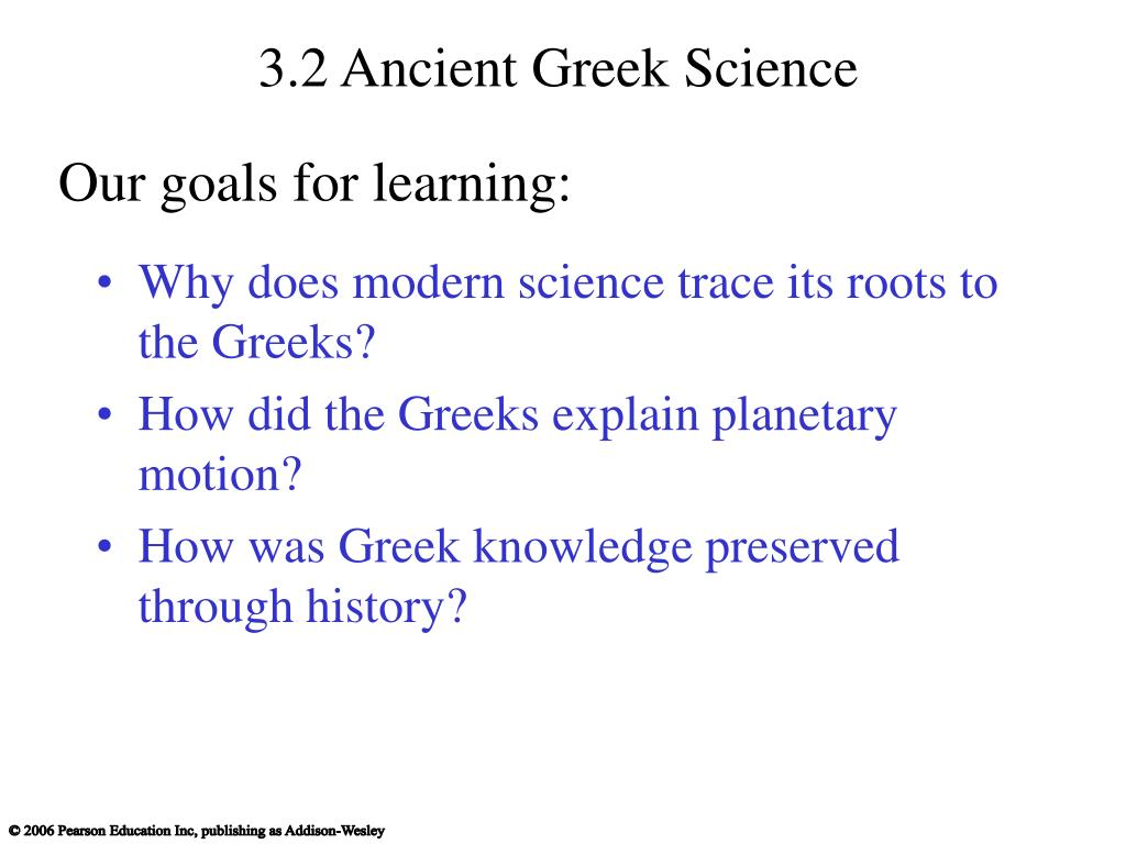 3.2 Ancient Greek Science