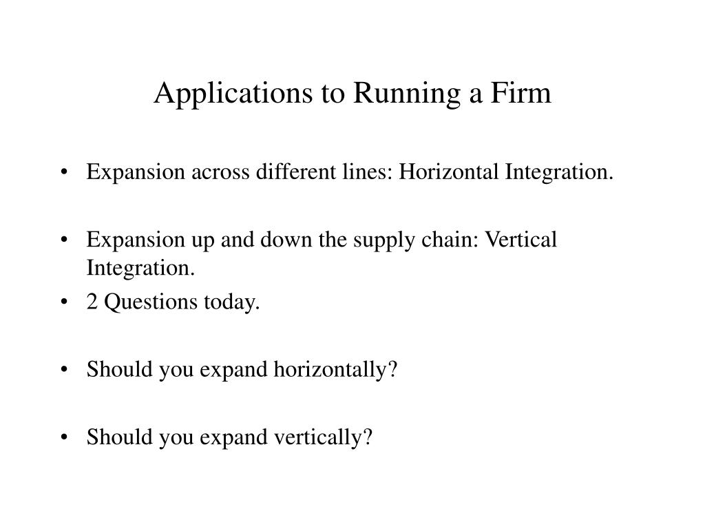 Applications to Running a Firm