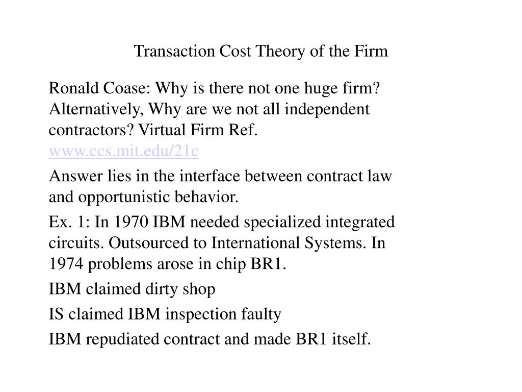 Transaction Cost Theory of the Firm