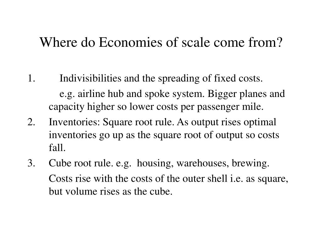Where do Economies of scale come from?