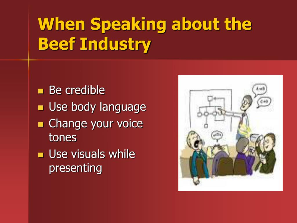 When Speaking about the Beef Industry