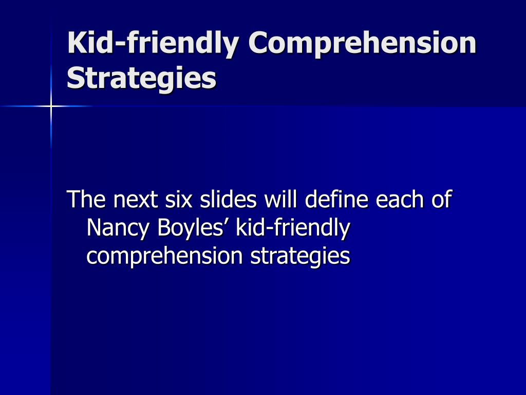 Kid-friendly Comprehension Strategies