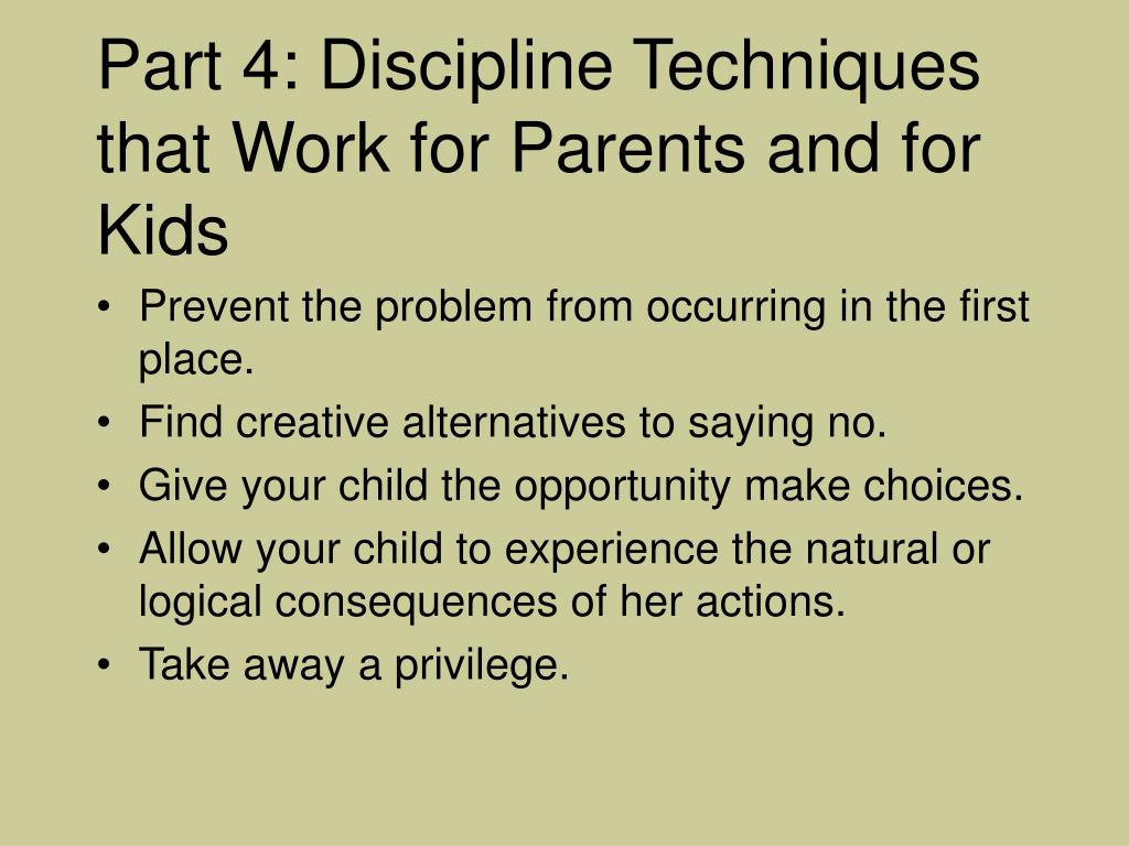 Part 4: Discipline Techniques that Work for Parents and for Kids