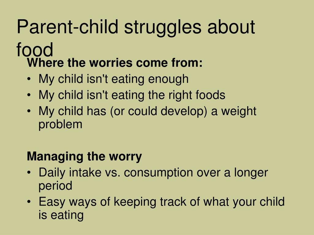 Parent-child struggles about food