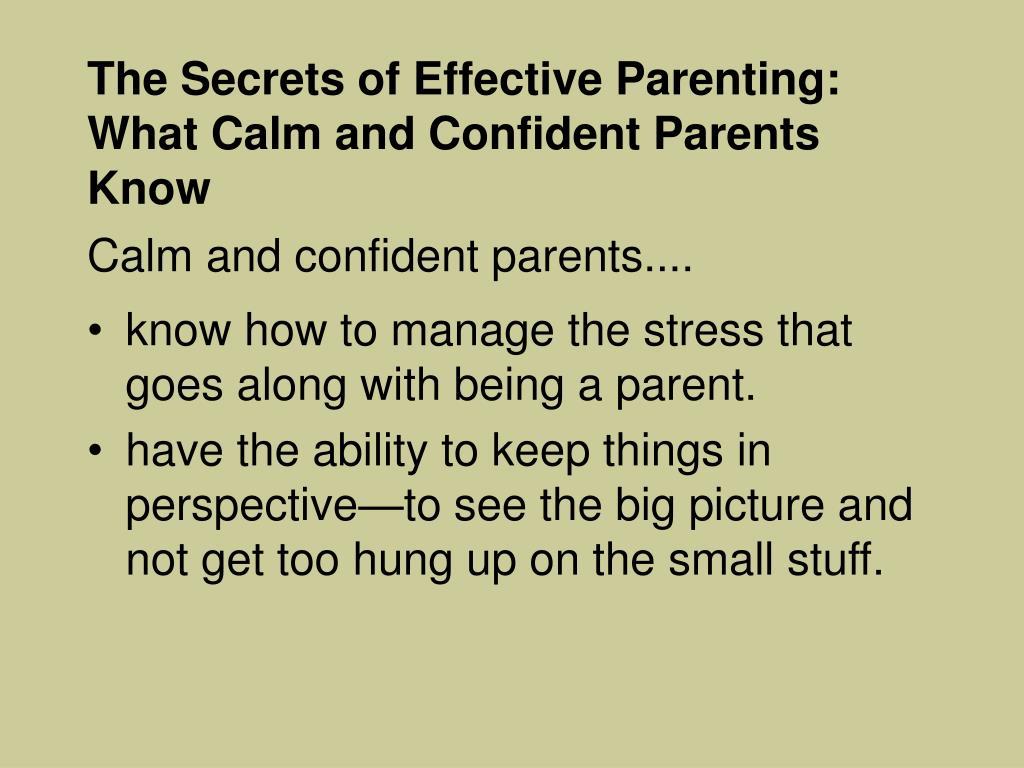 The Secrets of Effective Parenting: