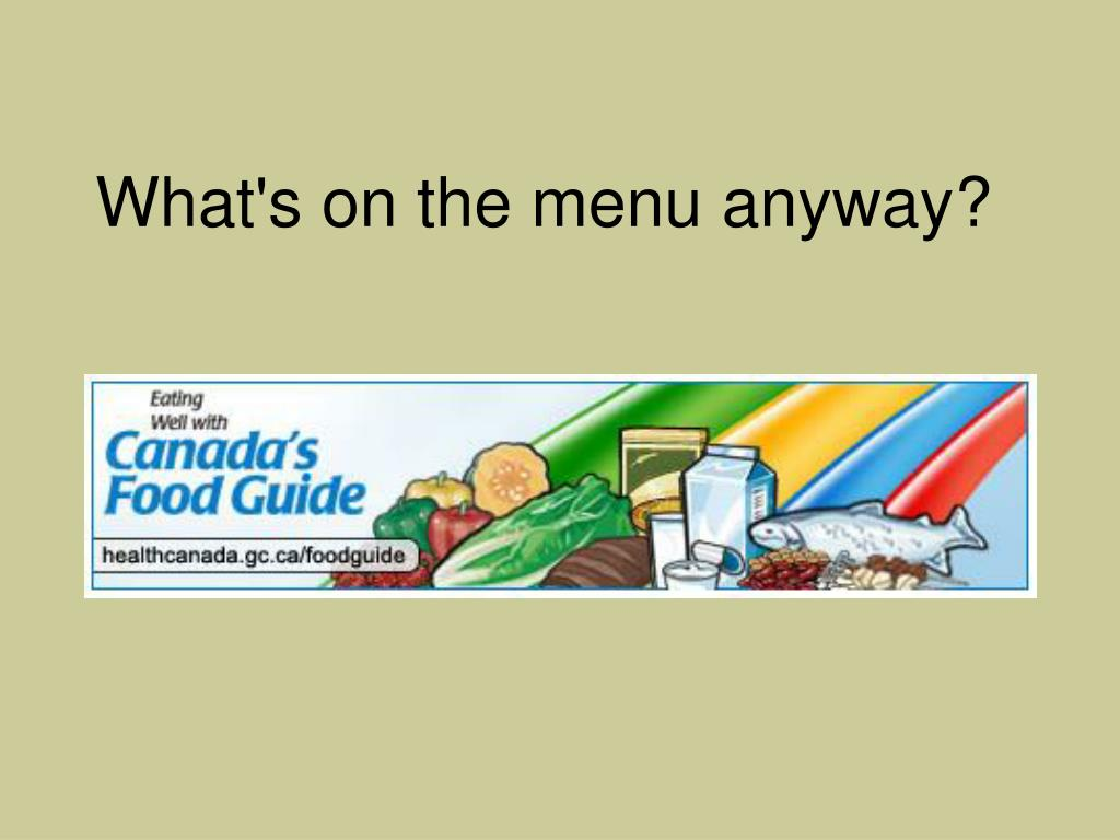 What's on the menu anyway?