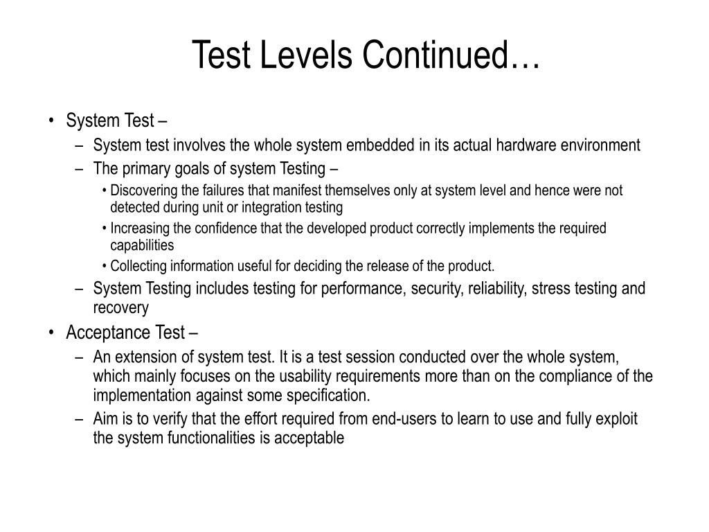Test Levels Continued…