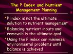 the p index and nutrient management planning32