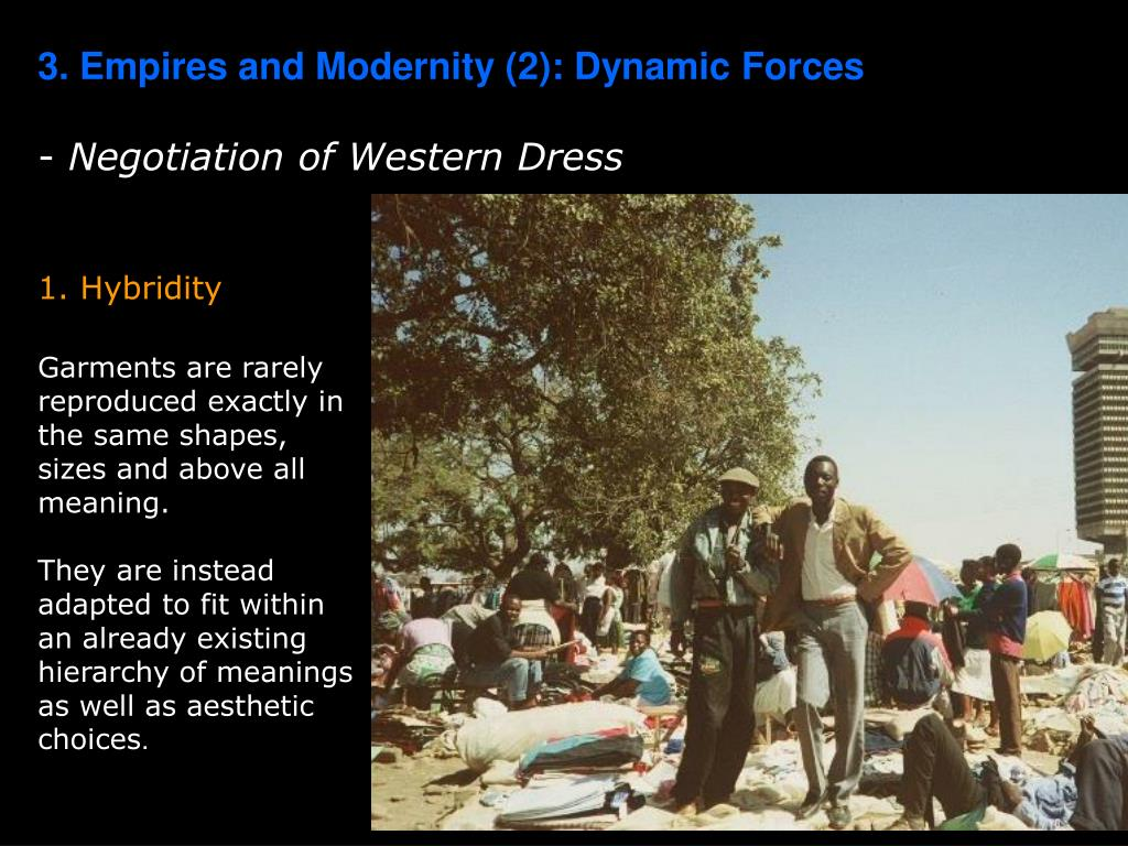 3. Empires and Modernity (2): Dynamic Forces