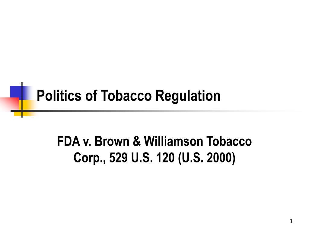 politics of tobacco regulation l.