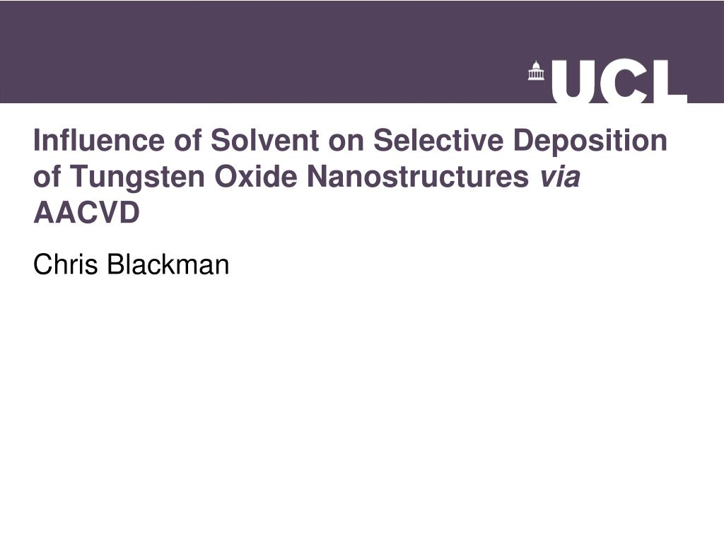 Influence of Solvent on Selective Deposition of Tungsten Oxide Nanostructures