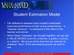 student estimation model