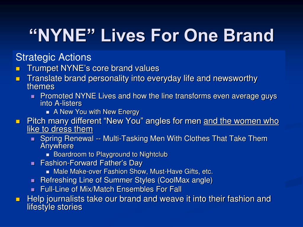 """NYNE"" Lives For One Brand"