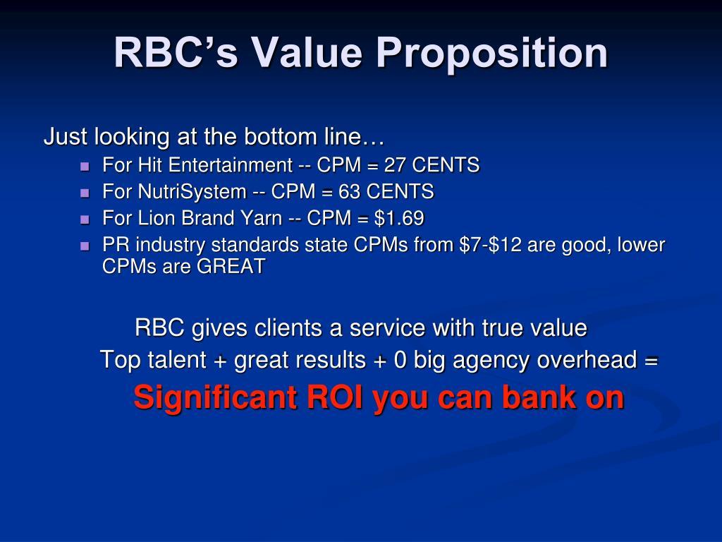 RBC's Value Proposition