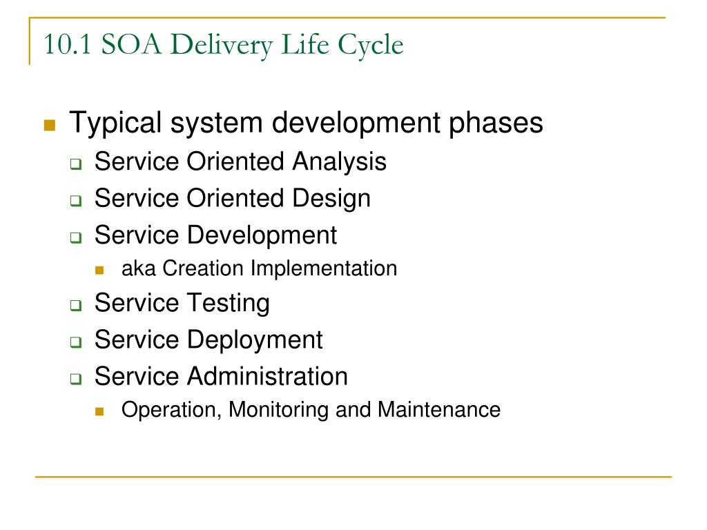 10.1 SOA Delivery Life Cycle