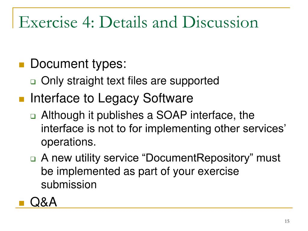 Exercise 4: Details and Discussion