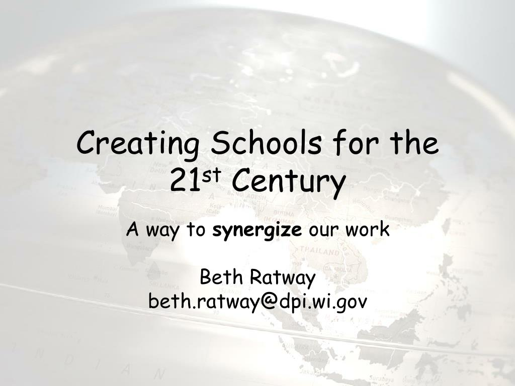 creating schools for the 21 st century l.