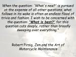 robert pirsig zen and the art of motorcycle maintenance