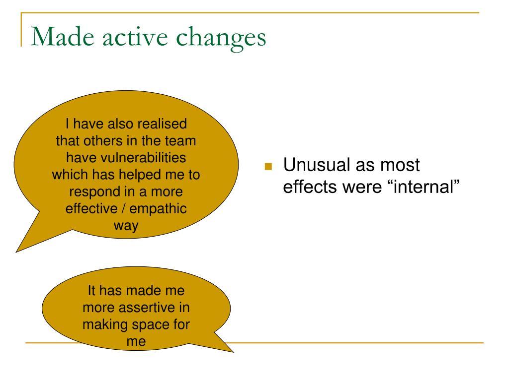 "Unusual as most effects were ""internal"""