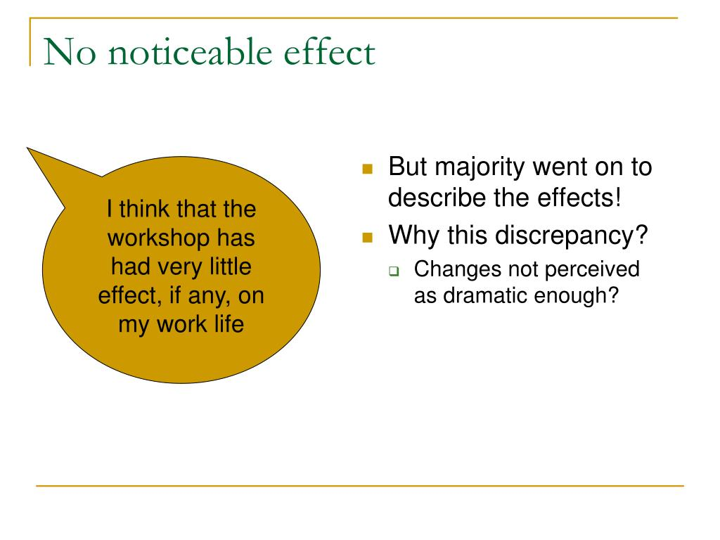 But majority went on to describe the effects!