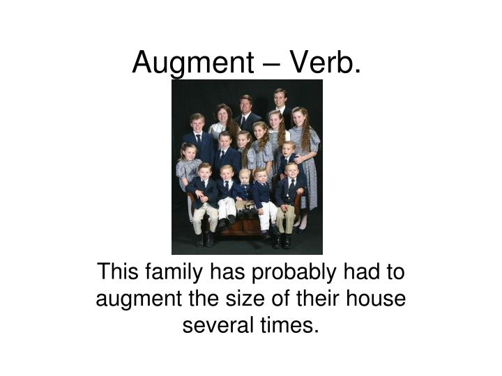 Augment verb