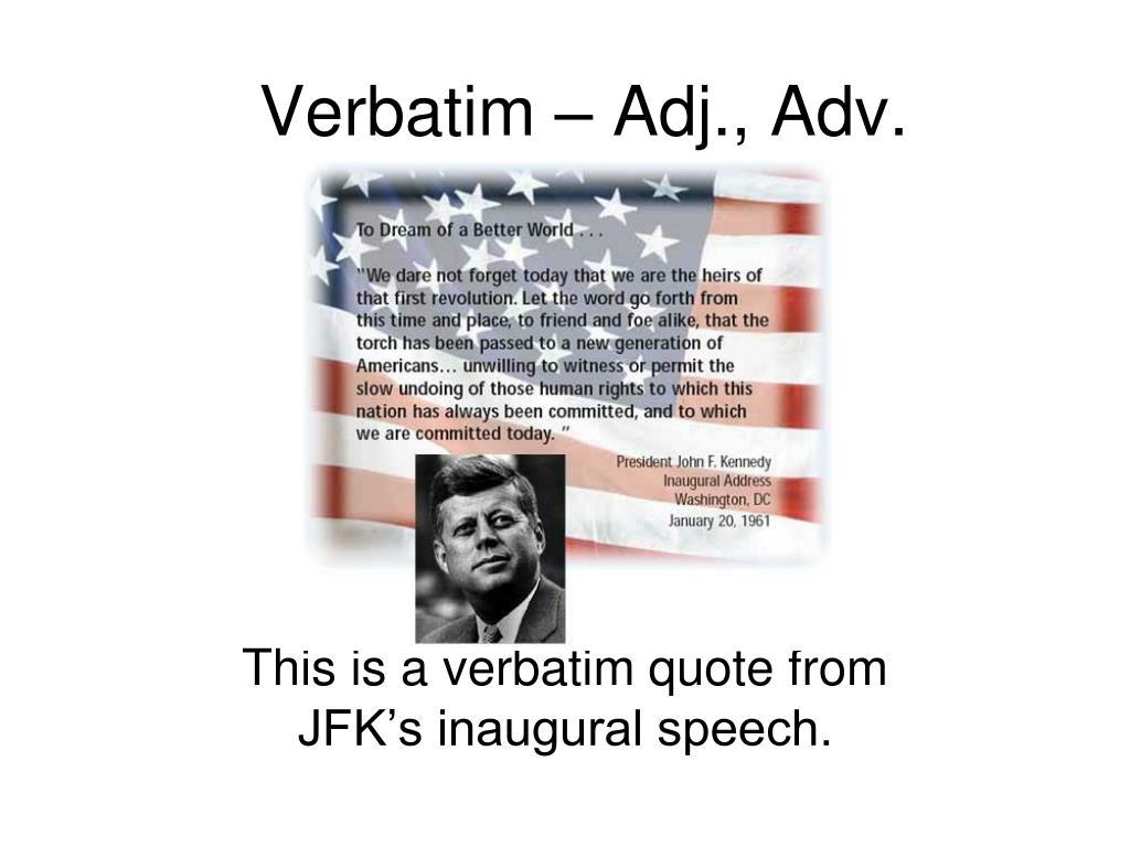 Verbatim – Adj., Adv.