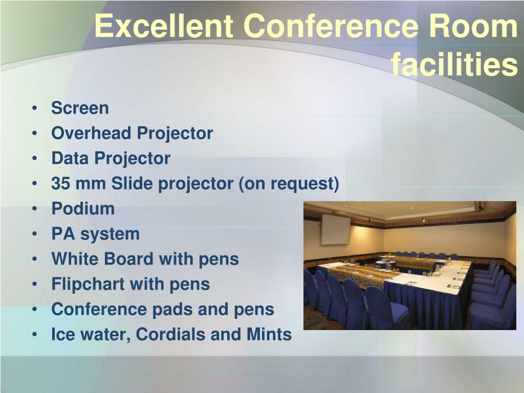 Excellent Conference Room facilities