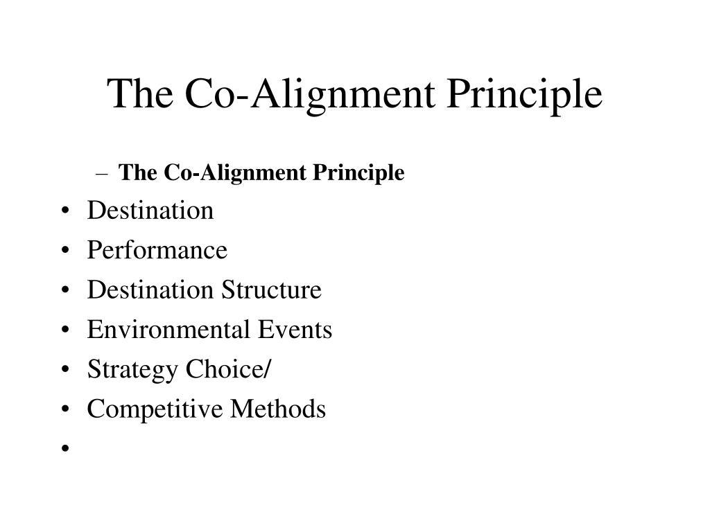 The Co-Alignment Principle