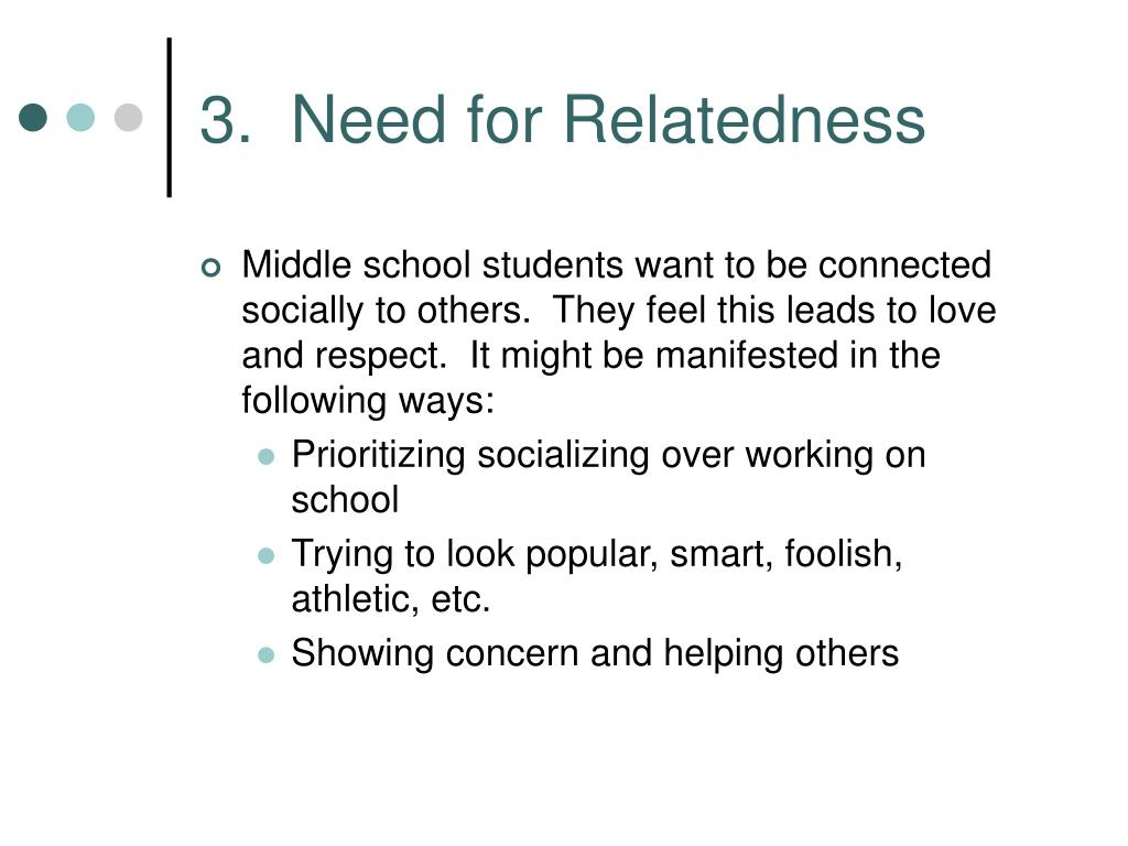 3.  Need for Relatedness