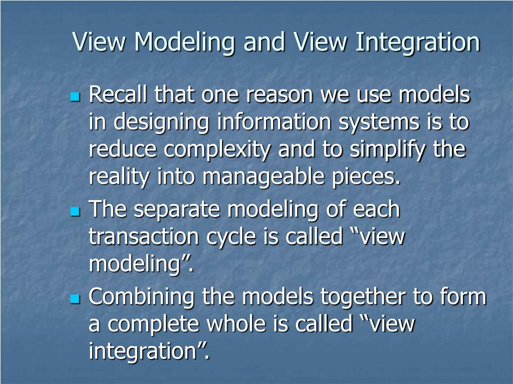 View Modeling and View Integration