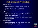 anti malarial prophylaxis