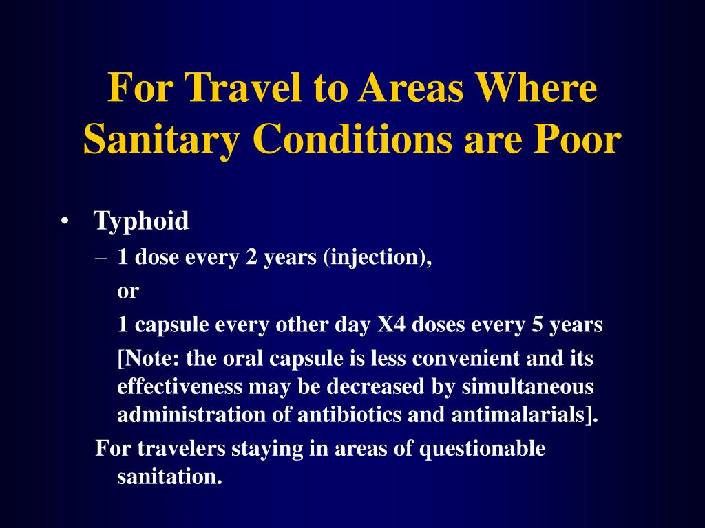 For Travel to Areas Where Sanitary Conditions are Poor