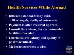 health services while abroad