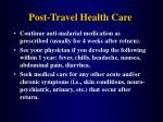 post travel health care