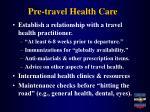 pre travel health care