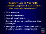 taking care of yourself accidents injuries kill more travelers than exotic infectious diseases