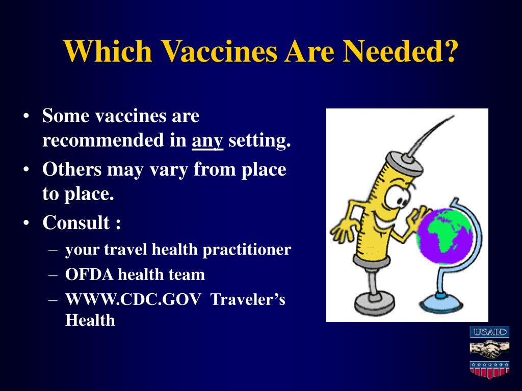 Which Vaccines Are Needed?