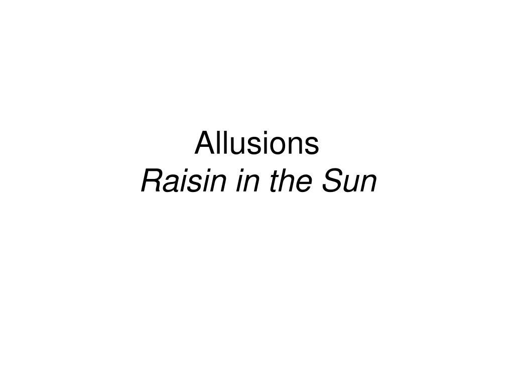 allusions raisin in the sun l.