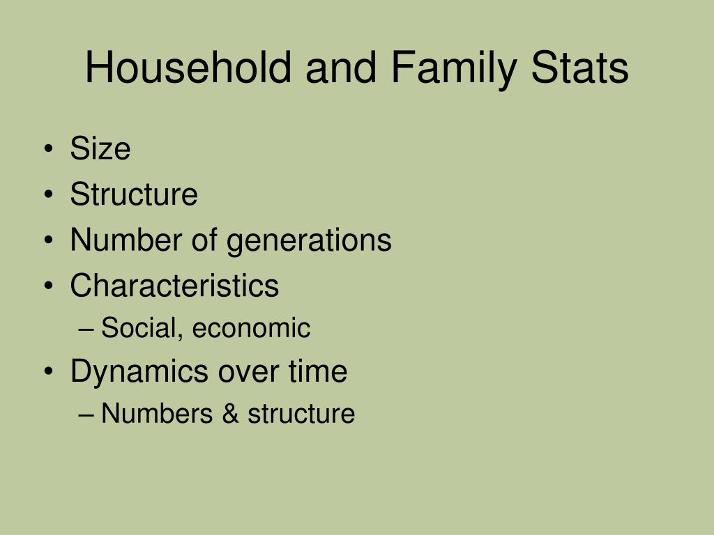 Household and Family Stats
