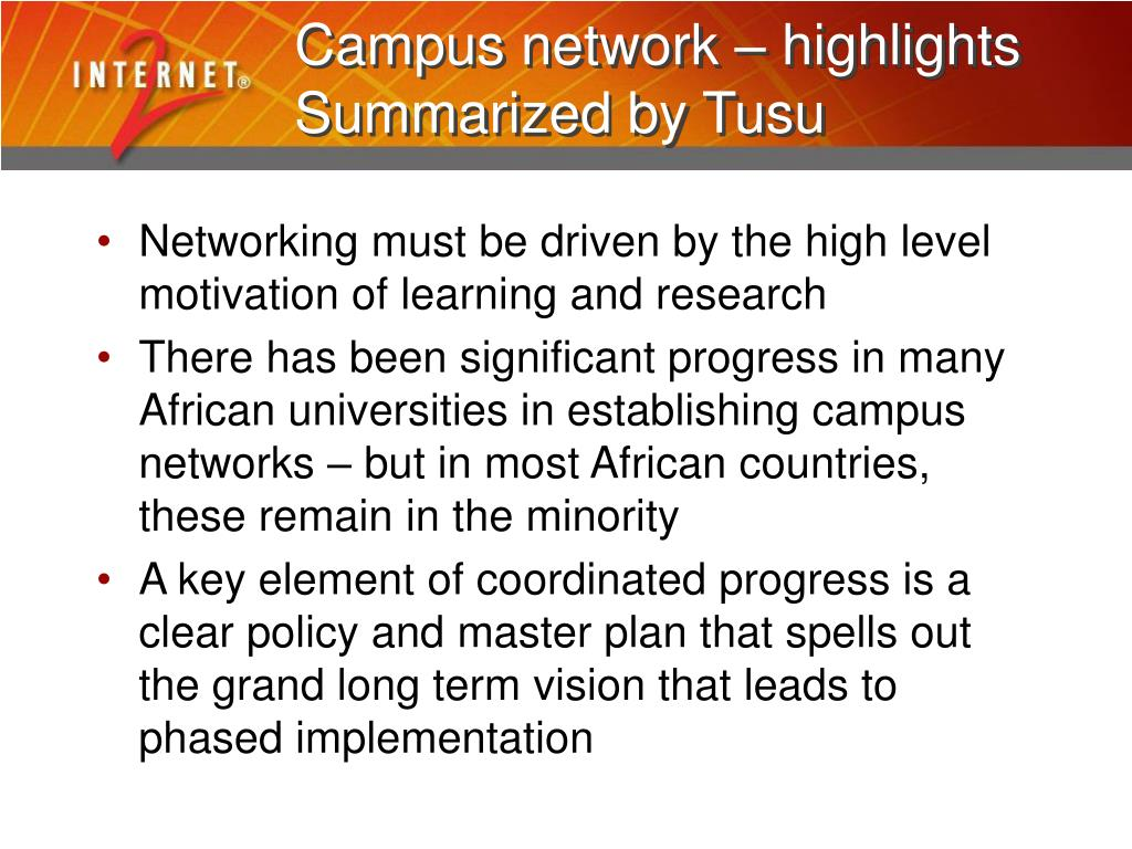Campus network – highlights