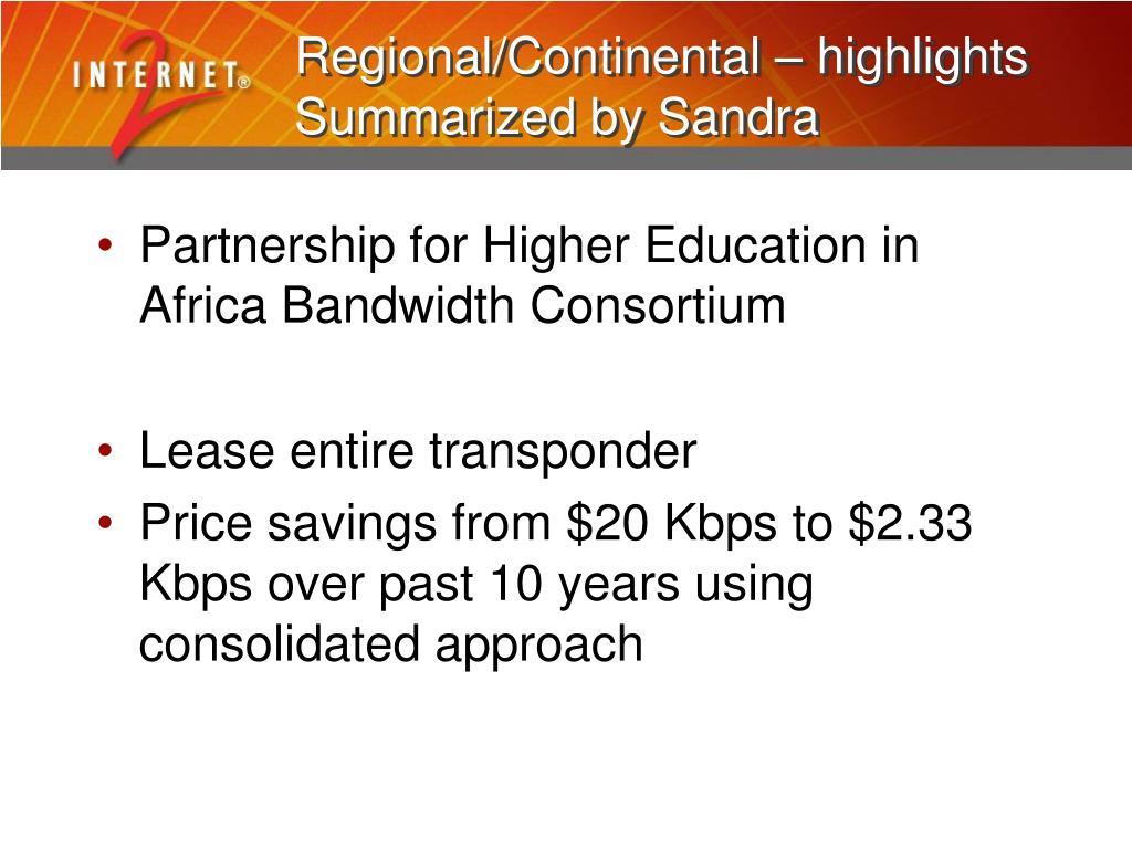 Regional/Continental – highlights