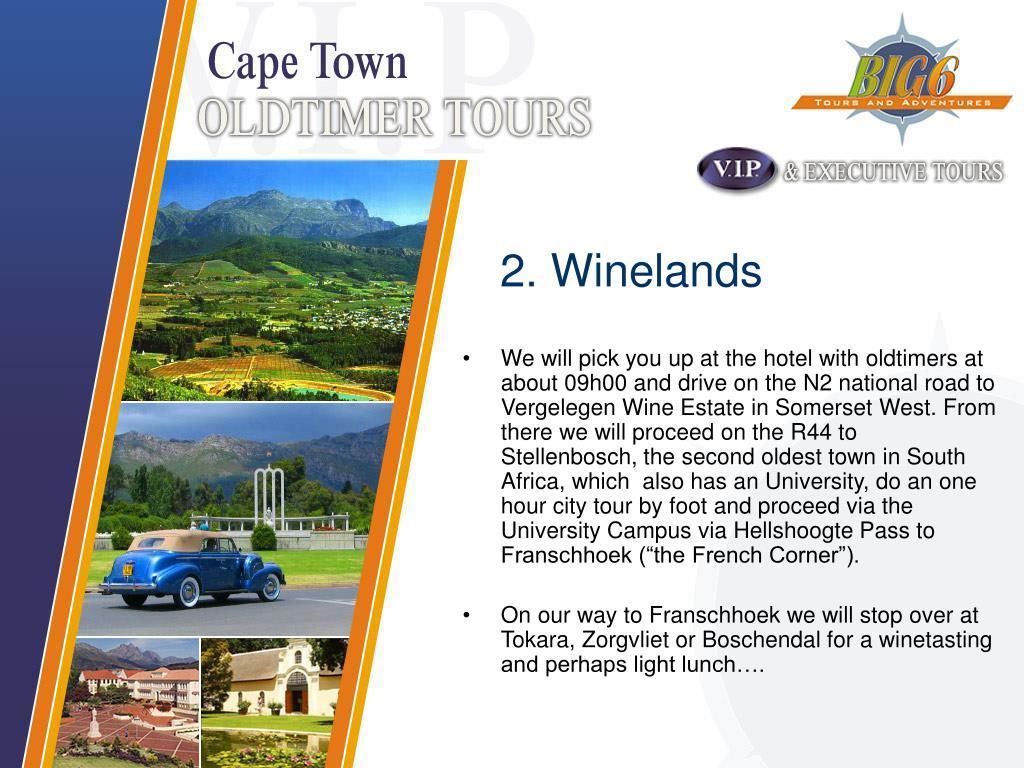 2. Winelands