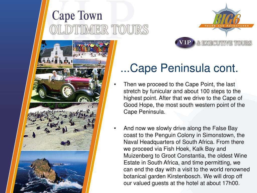 ...Cape Peninsula cont.