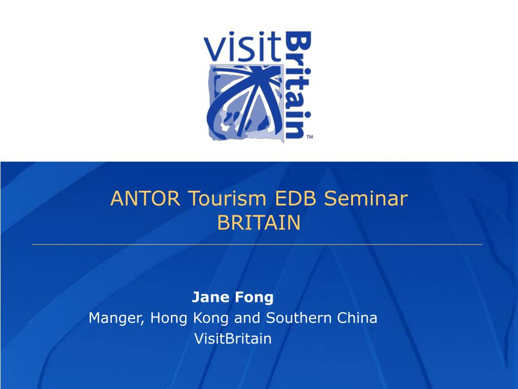 antor tourism edb seminar britain l.