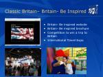 classic britain britain be inspired
