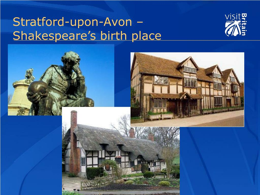 Stratford-upon-Avon – Shakespeare's birth place