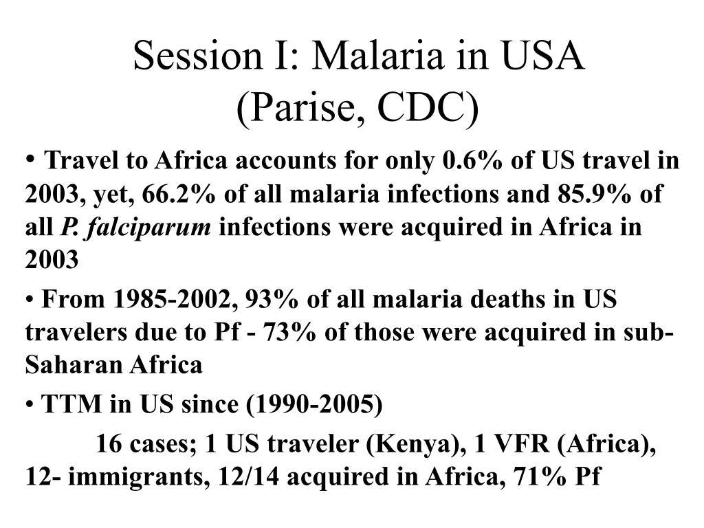 Session I: Malaria in USA (Parise, CDC)