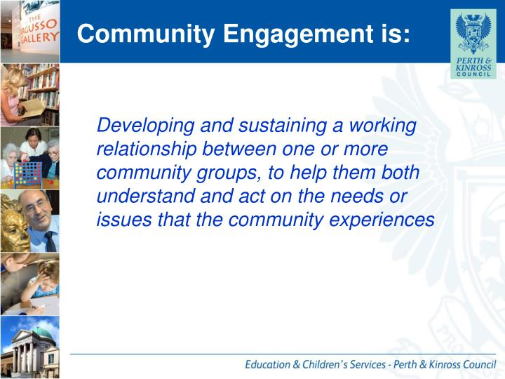 Community engagement is