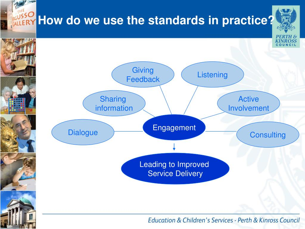 How do we use the standards in practice?